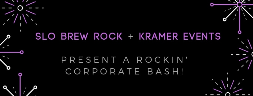 Slo Brew Rock + Kramer Events Corporate Bash
